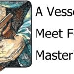 A Vessel Meet For The Master's Use